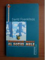 comperta: David Foenkinos - Potentialul erotic al sotiei mele