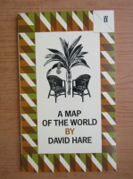 David Hare - A map of the world