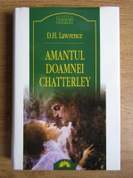 David Herbert Lawrence - Amantul doamnei Chatterley