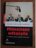 David Heylen Campos - Minciuni oficiale