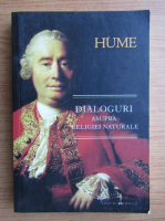 Anticariat: David Hume - Dialoguri asupra religiei naturale si Istoria naturala a religiei