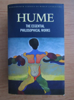 David Hume - The essential philosophical works