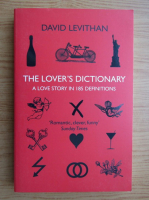 Anticariat: David Levithan - The lover's dictionary