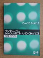 David Mayle - Managing innovation and change