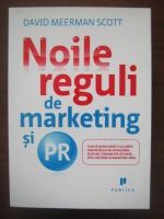 Anticariat: David Meerman Scott - Noile reguli de marketing si PR