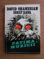 David Ohanesian, Iosif Sava - Patima muzicii