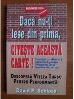 Anticariat: David P. Schloss - Daca nu-ti iese din prima, citeste aceasta carte!