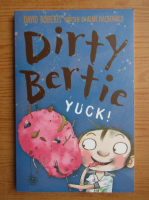 Anticariat: David Roberts - Dirty Bertie