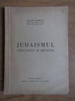 David Safran - Judaismul. Conceptie si misiune (1945)