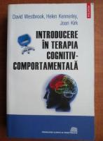 Anticariat: David Westbrook - Introducere in terapia cognitiv-comportamentala
