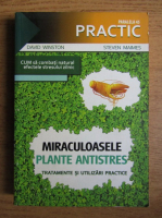 Anticariat: David Winston - Miraculoasele plante antistres