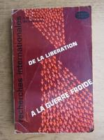 De la liberation a la guerre froide