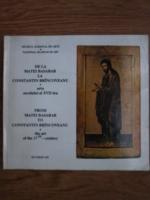 De la Matei Basarab la Constantin Brincoveanul. Arta secolului XVII-lea