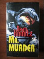 Anticariat: Dean Koontz - Mr Murder