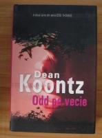 Anticariat: Dean Koontz - Odd pe vecie