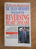 Anticariat: Dean Ornish - Program for reversing heart disease