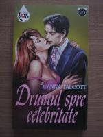 Deanna Talcott - Drumul spre celebritate