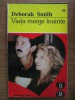 Anticariat: Deborah Smith - Viata merge inainte