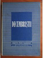 Anticariat: Decembristii (colectia Texte Filozofice)