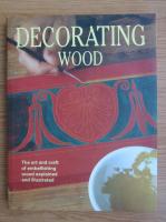 Anticariat: Decorating wood