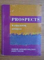 Anticariat: Deirdre Howard Williams - Prospects. Workbook advanced
