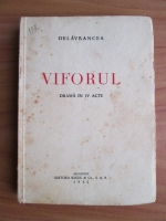 Delavrancea - Viforul. Drama in IV acte (1940)