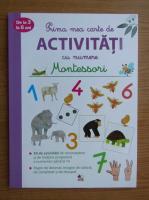 Anticariat: Delphine Urvoy - Prima mea carte de activitati cu numere. Montessori, 3-6 ani