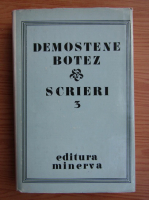 Anticariat: Demostene Botez - Ghiocul. Inaltarea la cer (volumul 3)