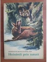 Anticariat: Demostene Botez, Ionel Pop - Hoinareli prin natura (cu ilustratii de Coca Cretoiu Seinescu)
