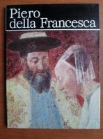 Anticariat: Denia Mateescu - Piero della Francesca