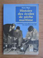 Denis Biget - Histoire des ecoles de peche maritime