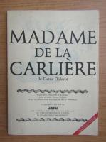 Anticariat: Denis Diderot - Madame de la Carliere