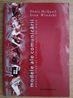 Denis Mcquail - Modele ale comunicarii pentru studiul comunicarii de masa