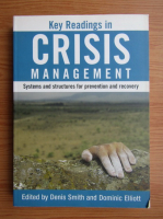 Anticariat: Denis Smith - Key readings in crisis management