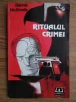 Anticariat: Dennis McShade - Ritualul crimei