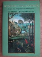 Anticariat: Dennis Sherman - Western civilization. Images and interepretations