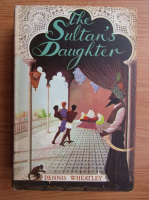 Anticariat: Dennis Wheatley - The sultane daughter