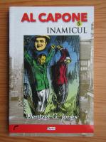 Anticariat: Dentzel G. Jones - Al Capone. Inamicul (volumul 5)