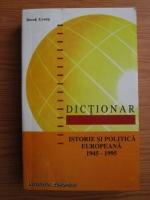 Derek Urwin - Dictionar. Istorie si politica europeana 1945-1995
