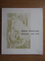 Anticariat: Desene napolitane secolele XVII-XVIII