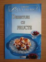 Anticariat: Deserturi cu fructe