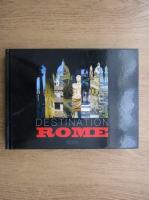 Anticariat: Destination Rome
