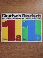 Anticariat: Deutsch. Ein Lehrbuch fur Auslander (2 volume)