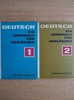 Deutsch Ein Lehrbuch fur Auslander (2 volume)