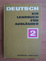 Deutsch ein Lehrbuch fur Auslander, volumul 2