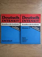 Deutsch intensiv. Grundkurs fur Auslander (2 volume)