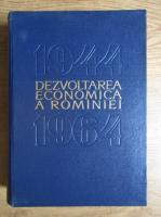 Anticariat: Dezvoltarea economica a Romaniei 1944-1964