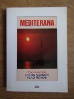 Anticariat: Diana Adamek - Mediterana (volumul 1)