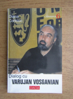 Diana Coriciuc - Dialog cu Varujan Vosganian