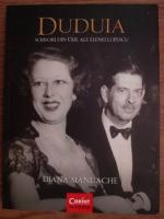 Diana Mandache - Duduia. Scrisori din exil ale Elenei Lupescu